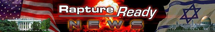 Rapture Ready News